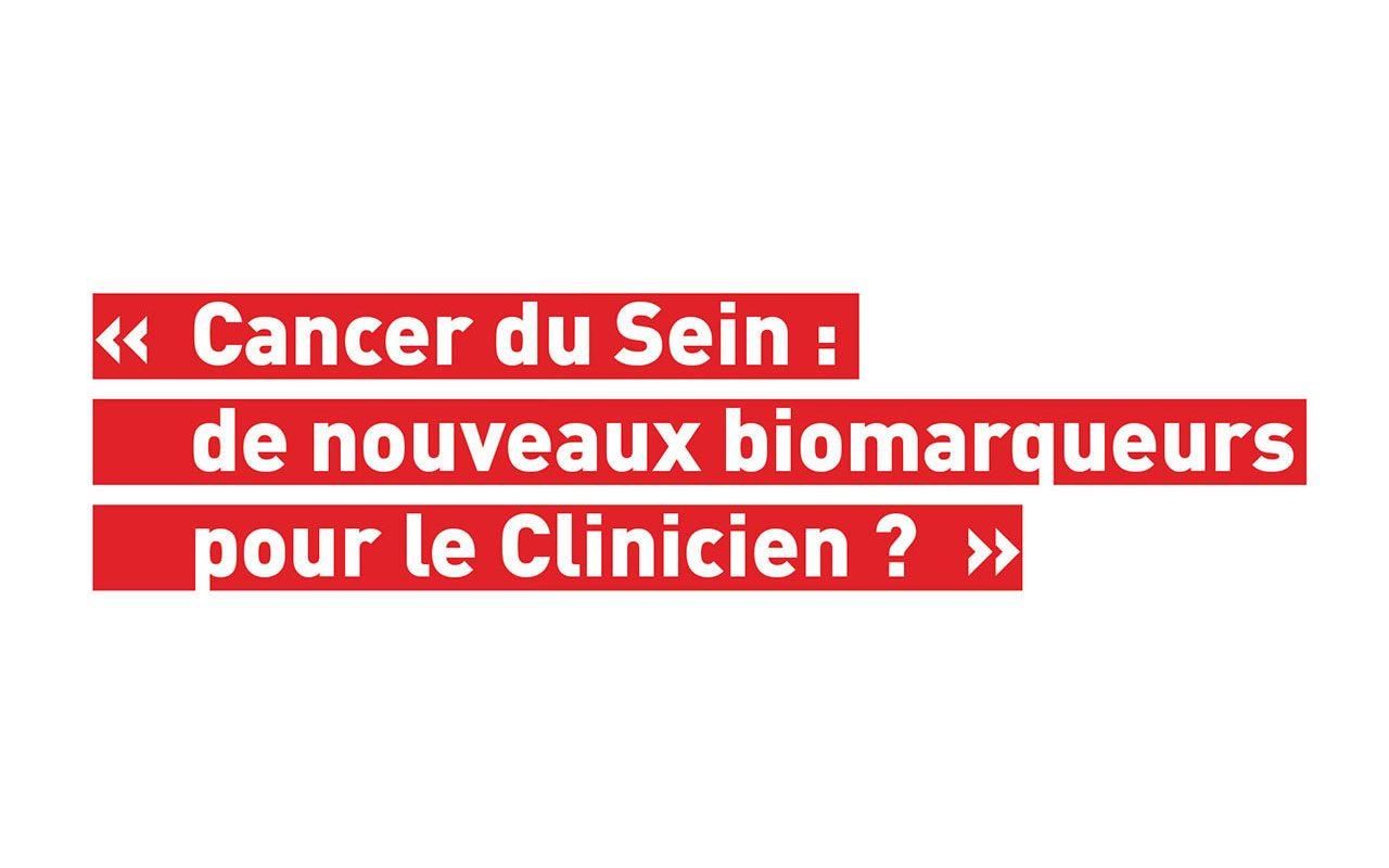 Invitation: Confrontation clinico-pathologique: «Cancer du Sein: de nouveaux biomarqueurs pour le Clinicien?»
