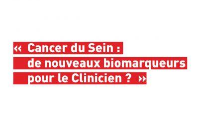 Invitation: Confrontation clinico-pathologique: « Cancer du Sein: de nouveaux biomarqueurs pour le Clinicien? »