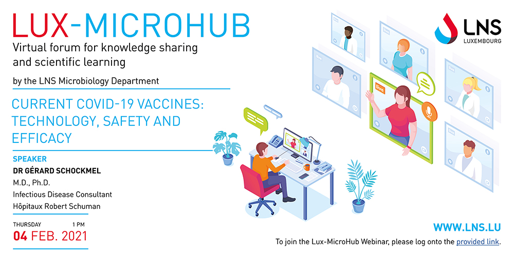 LUX-MICROHUB webinar – CURRENT COVID-19 VACCINES: TECHNOLOGY, SAFETY AND EFFICACY